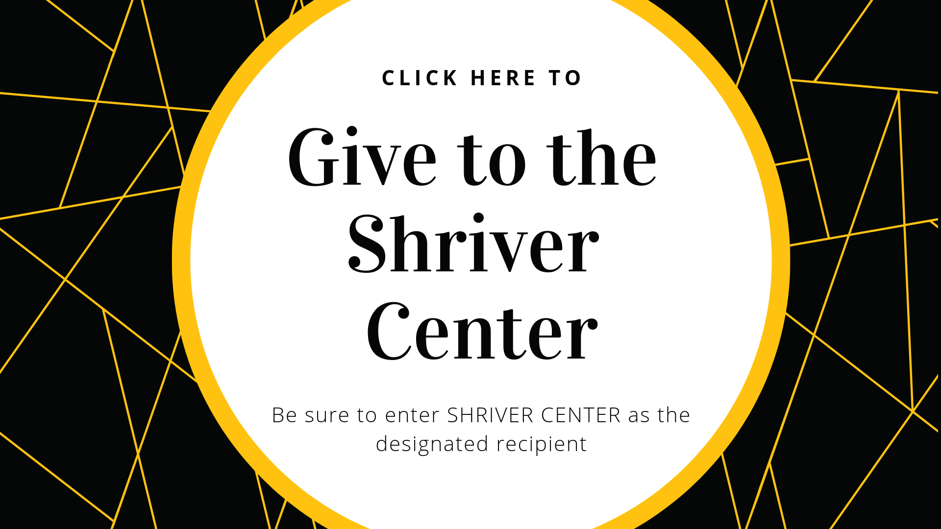 Give to the Shriver Center!