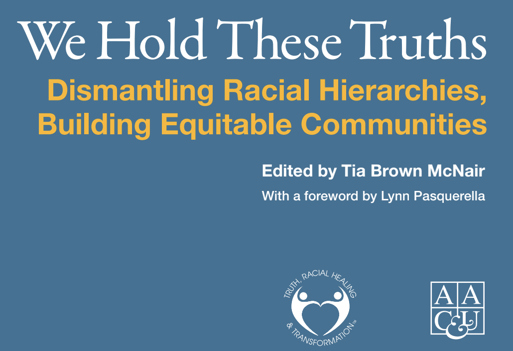 "Choice Program Staff Contribute to Book: ""We Hold These Truths: Dismantling Racial Hierarchies, Building Equitable Communities"""